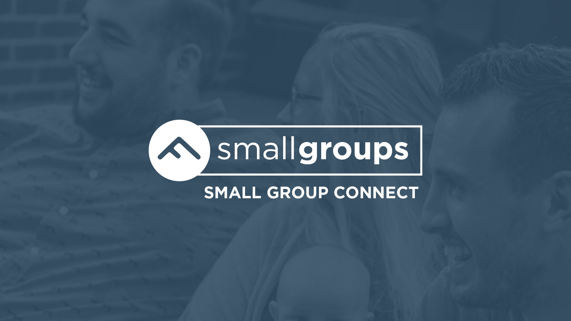 Small Group Connect